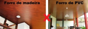 Forro de Madeira ou PVC?